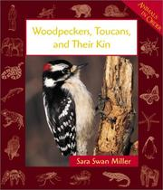 Cover of: Woodpeckers, Toucans, and Their Kin (Animals in Order)