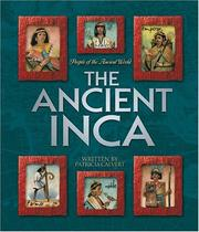 Cover of: The Ancient Inca (People of the Ancient World)