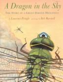 Cover of: A Dragon in the Sky: The Story of a Green Darner Dragonfly