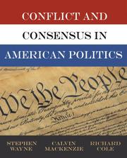 Cover of: Conflict and Consensus in American Politics