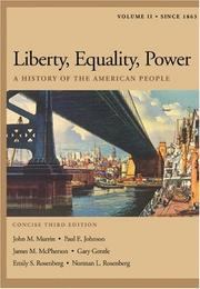 Cover of: Liberty, Equality, Power: A History of the American People, Volume II
