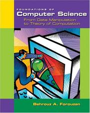 Cover of: Foundations of Computer Science: From Data Manipulation to Theory of Computation