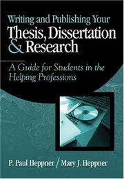 Cover of: Writing and Publishing Your Thesis, Dissertation, and Research