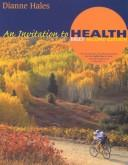 Cover of: An Invitation to Health With Infotrac