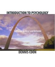 Cover of: Introduction to Psychology: Gateways to Mind and Behavior (with Gateways to Psychology: Visual Guides and Technology Tools and InfoTrac)