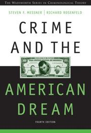Cover of: Crime and the American Dream (Wadsworth Series in Criminological Theory)