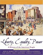 Cover of: Liberty, Equality, and Power: A History of the American People, Volume II