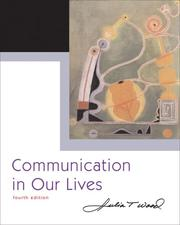 Cover of: Communication in Our Lives (with CD-ROM and SpeechBuilder Express/InfoTrac ) (Wadsworth Series in Speech Communication)