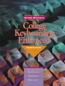 Cover of: College Keyboarding Enhanced General Series Complete Course