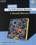 Cover of: MOUS Certification Review, Microsoft  Word 2000 (with CD-ROM)
