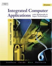 Cover of: Integrated Computer Applications with Multimedia and Input Technologies (with CD-ROM)