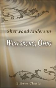 Cover of: Winesburg, Ohio; a group of tales of Ohio small town life