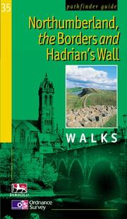 Cover of: Northumberland, the Borders and Hadrian's Wall (Pathfinder Guide)