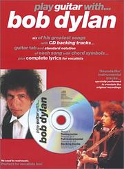Cover of: Play Guitar With...Bob Dylan (Play Guitar Book & CD)