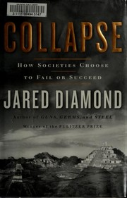Cover of: Collapse: How Societies Choose to Fail or Succeed