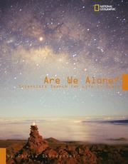 Cover of: Are We Alone? Scientists Search for Life in Space
