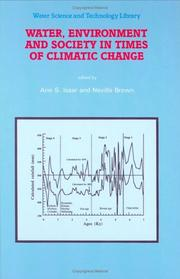 Cover of: Water, environment and society in times of climatic change