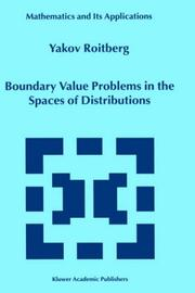 Cover of: Boundary Value Problems in the Spaces of Distributions (MATHEMATICS AND ITS APPLICATIONS Volume 498)
