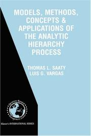 Cover of: Models, Methods, Concepts & Applications of the Analytic Hierarchy Process (International Series in Operations Research and Management Science, Volume ... in Operations Research & Management Science)