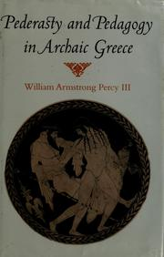 Cover of: Pederasty and pedagogy in archaic Greece