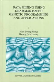 Cover of: Data Mining Using Grammar Based Genetic Programming and (GENETIC PROGRAMMING Volume 3) (Genetic Programming)