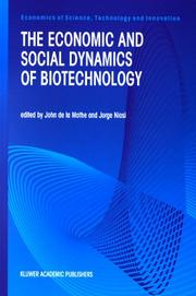 Cover of: The economic and social dynamics of biotechnology