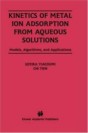 Cover of: Kinetics of Metal Adsorption from Aqueous Solutions