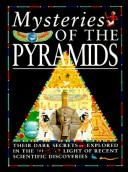 Cover of: Mysteries of the pyramids