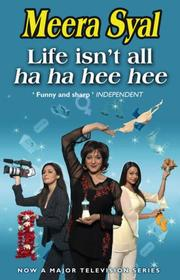 Cover of: Life Isn't All Ha Ha Hee Hee