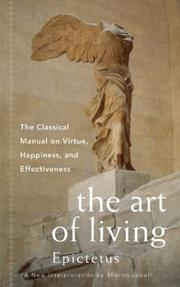 Cover of: Art of Living: The Classic Manual on Virtue, Happiness, and Effectiveness