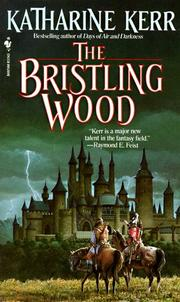 Cover of: The Bristling Wood (Deverry Series, Book Three)