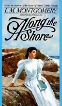 Cover of: Along the shore: tales by the sea