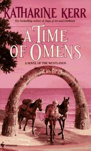 Cover of: A Time of Omens (Novel of the Westlands)