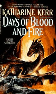 Cover of: Days of Blood and Fire (Deverry)