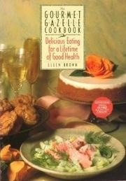 Cover of: Gourmet Gazzelle Cookbook, The