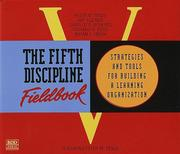 Cover of: The Fifth Discipline Fieldbook