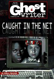 Cover of: CAUGHT IN THE NET (GHOSTWRITER #45) (Ghostwriter)
