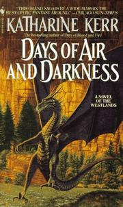 Cover of: Days of Air and Darkness (Deverry)