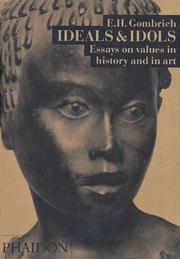 Cover of: Ideals and Idols: essays on values in history and in art