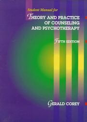 Cover of: Student manual for theory and practice of counseling and psychotherapy