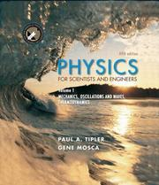 Cover of: Physics for Scientists and Engineers, Volume 1