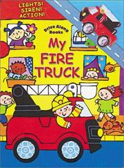 Cover of: My Fire Truck