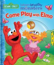 Cover of: Come Play with Elmo!