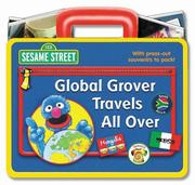 Cover of: Global Grover Travels All Over (Sesame Street)