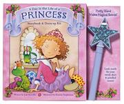 Cover of: Day in The Life of a Princess Storybook Aqnd Dress Up Kit