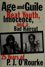 Cover of: Age and guile beat youth, innocence, and a bad haircut