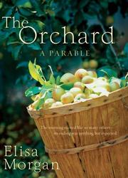 Cover of: Orchard, The: A Parable