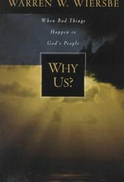 Cover of: Why Us? When Bad Things Happen to God's People