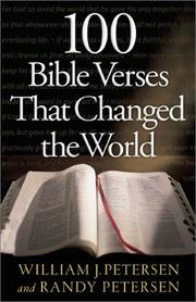 Cover of: 100 Bible Verses That Changed the World