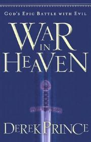 Cover of: War in Heaven: Gods Epic Battle with Evil